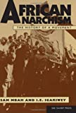 Mbah, Sam: African Anarchism: The History of a Movement
