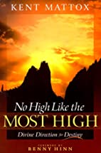 No High Like the Most High: Divine Direction…