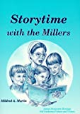 Martin, Mildred A.: Storytime With the Millers