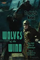 Wolves of the Wind by Frederick Nebel