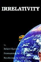 Irrelativity by Robert Epstein