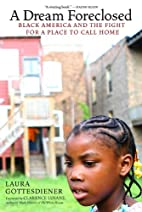 A Dream Foreclosed: Black America and the…