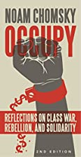 Occupy: Reflections on Class War, Rebellion…
