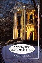 Year of Teas at the Elmwood Inn by Shelley…