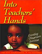Into Teachers' Hands by Compiled by SDE Inc