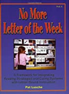 No More Letter of the Week: A Framework for…