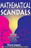 Pappas, Theoni: Mathematical Scandals