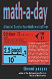 Pappas, Theoni: Math-A-Day: A Book of Days for Your Mathematical Year