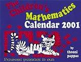 Pappas, Theoni: The Children's Mathematics 2001 Calendar