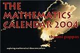 Pappas, Theoni: The Mathematics Calendar 2004