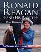 Ronald Reagan and His Ranch: The Western…