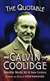 Hannaford, Peter: Quotable Calvin Coolidge