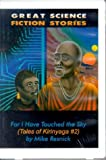 Resnick, Mike: For I Have Touched the Sky (Tales of Kirinyaga)