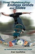 Street Skateboarding: Endless Grinds and…