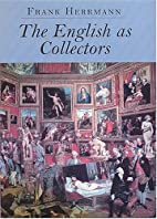 The English As Collectors: A Documentary…