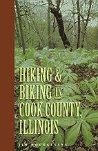 Hiking & Biking in Cook County, Illinois…