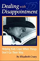 Dealing with Disappointment: Helping Kids…