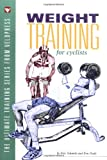 Doyle, Ken: Weight Training for Cyclists