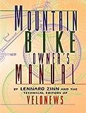 Zinn, Lennard: Mountain Bike Owner's Manual