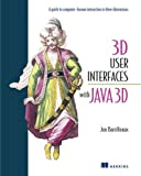 Barrilleaux, Jon: 3D User Interfaces with Java 3D