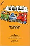 Meiser, Frances: The Brain Train