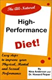 Nina Anderson: The All-Natural High Performance Diet