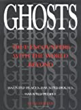 Holzer, Hans: Ghosts : True Encounters with the World Beyond