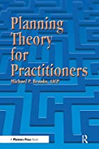 Planning Theory for Practitioners by Michael…