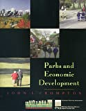 Crompton, John L.: Parks and Economic Development