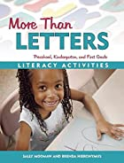 More Than Letters: Literacy Activities for…