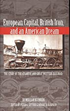 European Capital, British Iron, And An…