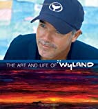 The Art of Wyland: The World's Finest…