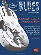 Everything About Playing the Blues (Music…