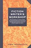 Novakovich, Josip: Fiction Writer's Workshop