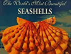 The World's Most Beautiful Seashells…