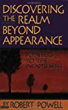 Powell, Robert: Discovering the Realm Beyond Appearance: Pointers to the Inexpressible
