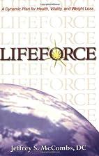 Lifeforce: A Dynamic Plan for Health,…