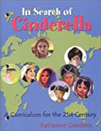 In Search of Cinderella: A Curriculum for…