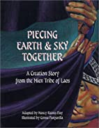 Piecing Earth and Sky Together: A Creation…