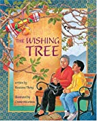 The Wishing Tree by Roseanne Thong