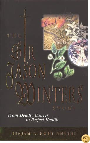 The Sir Jason Winters Story: From Deadly Cancer to Perfect Health