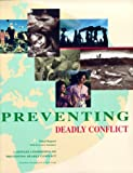 Carnegie Commission on Preventing Deadly Conflict: Preventing Deadly Conflict: Final Report