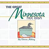 Millang, Theresa: The Great Minnesota Hot Dish