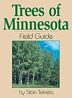 Trees of Minnesota: Field Guide by Stan…