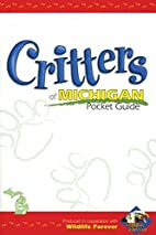Critters Of Michigan Pocket Guide (Critters…