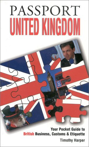 passport-united-kingdom-your-pocket-guide-to-british-business-customs-etiquette-passport-to-the-world
