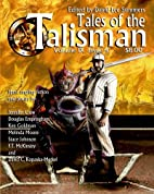 Tales of the Talisman, Volume 9, Issue 4 by…