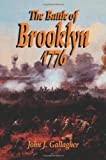 Gallagher, John J.: The Battle of Brooklyn 1776