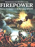 Hughes, B. P.: Firepower: Weapons Effectiveness on the Battlefield, 1630-1750