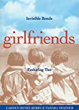 Carmen Renee Berry: Girlfriends: Invisible Bonds, Enduring Ties